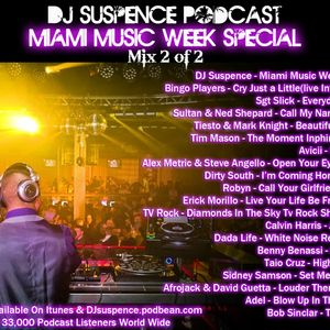 DJ Suspence Podcast Ep. 12-Live from Miami's Winter Music Conference