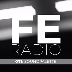 First Ear Radio 071 + Soundpalette