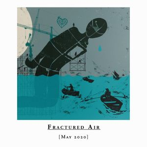 Fractured Air - May 2020 Mix