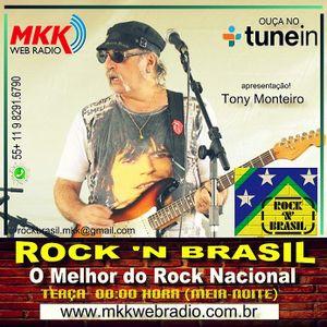 Programa Rock 'n Brasil Nº27 14/03/2017 - Tony Monteiro