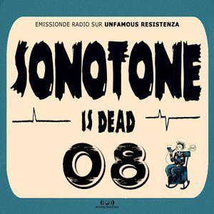 Sonotone is dead #08 (29/04/2014)