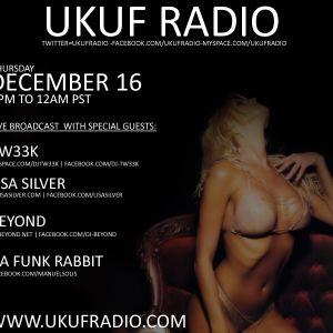 UKUF RADIO **LIVE** WITH DJ BEYOND 12-16-10