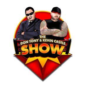 Don Tony And Kevin Castle Show 08/15/2016 (DonTony.com)