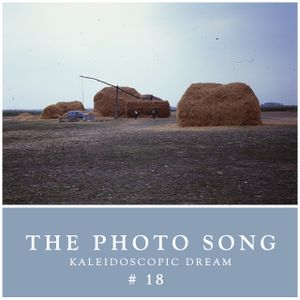 The Photo Song #18 - Kaleidoscopic dream