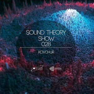 KOVCHUR-Sound Theory show 028 (08.09.2016)