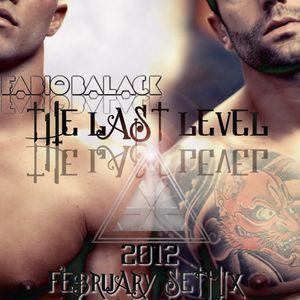 DJ Fabio Balack - The Last Level (2012 February Setmix)