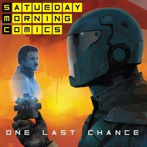 "Saturday Morning Comics #95 ""One Last Chance"""