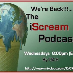 DjCR - iScream Podcast 064