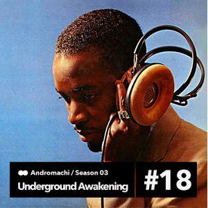 Underground Awakening#3.18   24.3.3015