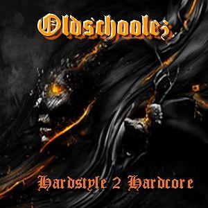 Oldschoolez ~ Hardstyle 2 Hardcore ~