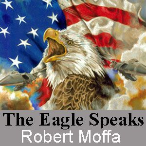 Oct-The Eagle Speaks radio program with host Robert Moffa