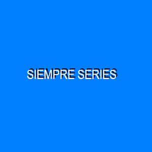SIEMPRE SERIES 27-04-16