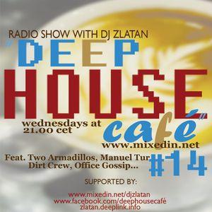 Deep House Café #14