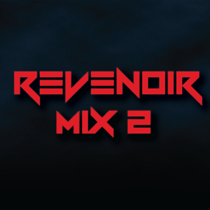 Revenoir Mix 2