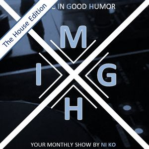 Globalbeats.fm White Channel - Music In Good Humor - The House Edition #016