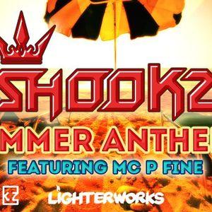 Shookz Summer Anthem's feat MC P Fine