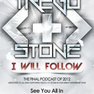 Trego <+> Stone - I Will Follow