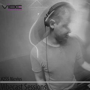Nicvius @ Vibecast Sessions #255 - Vibe FM Romania