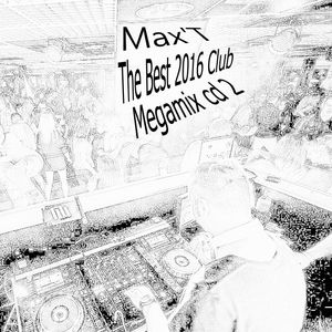 Max'T The Best 2016 Club Megamix cd 2
