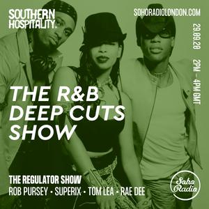 The Regulator show - 'The  R&B Deep Cuts Show' - Rob Pursey, Superix, Tom Lea & Rae Dee