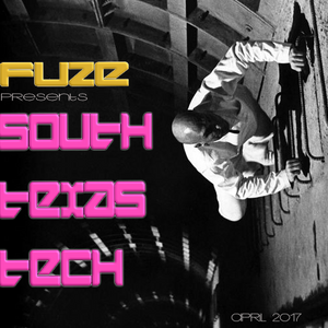 Fuze presents South Texas Tech :: April 2017