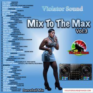 Violator Sound Mix To The Max Vol.3