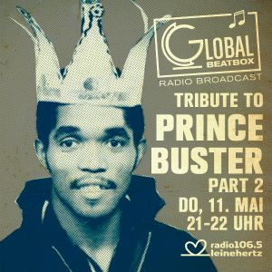 Global Beatbox 153 Tribute To Prince Buster Part 2