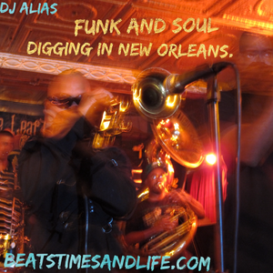 Funk and Soul: Digging in New Orleans