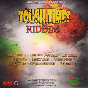 TOUGH TIMES RIDDIM MEGAMIX