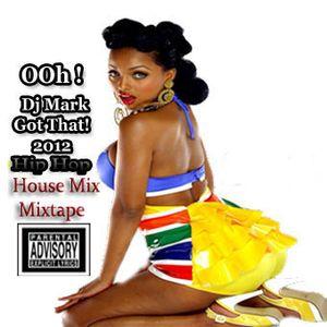 Dj Mark 2012 Hip Hop Mixtape