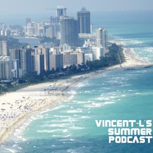 Vincent-L's Summer podcast 2010
