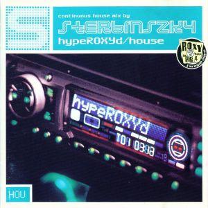Sterbinszky – HypeROXYd/house [2001]