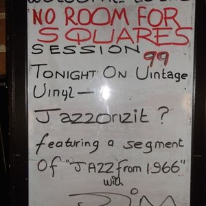 JAZZ '66-NO ROOM FOR SQUARES SESSION 99 PART 1, AT MILK, READING-3/8/16