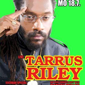 Tarrus Riley unofficial Promomix Live@Bohannon Soul Club Berlin July 18th