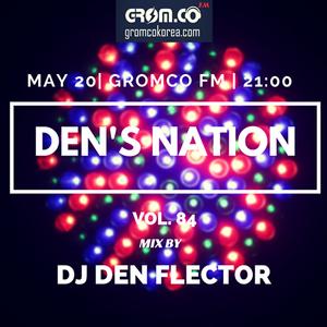 Den Flector @ Dens Nation #84