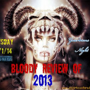 Guardians Of Night-Bloody Review Of 2013-14/1/14 @ Spirto Web Radio