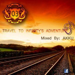 TRAVEL TO INFINITY'S ADVENTURE Episode #03