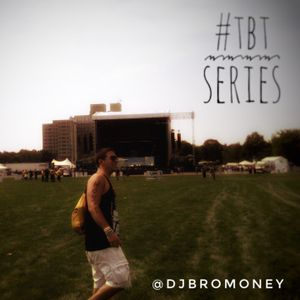 DJ BroMoney - #TBT Series - March 2011 (Part 3)