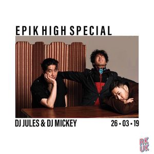 RKUK 26th March 2019 - EPIK HIGH special with DJ Mickey!