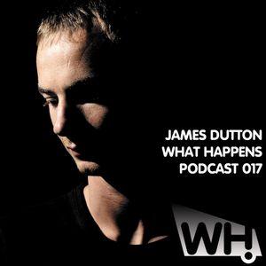 James Dutton (UK) - What Happens Podcast 017