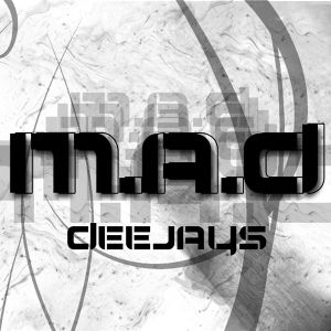 M.A.D deejays present MADNESS (ep. june 2012-02)