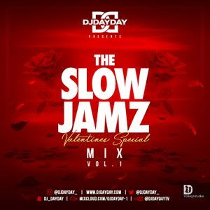 @DJDAYDAY_ / The Slow Jamz Mix Vol 1 [Valentines Special]