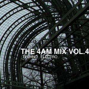 The 4 AM Mix Vol. 4