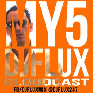 MY5 - DJFLUX CLOUDCAST - Nov 8 2012