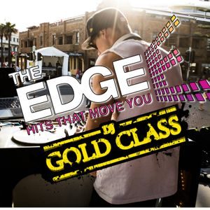Gold Class on the EDGE 96.1 Part 7