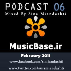 Music Base .ir  Podcast 06 (mixed by Sina miandashti)