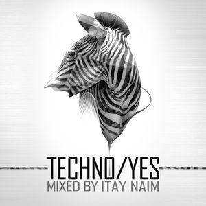 ITAY NAIM -TECHNO/YES