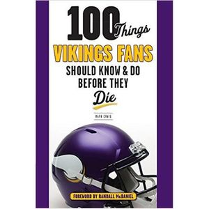 Mark Craig, Author of 100 Things Vikings Fans Should Know and Do Before They Die