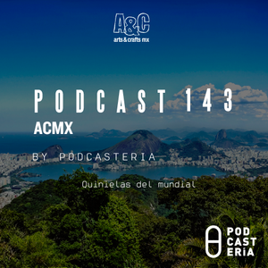 ACMX No. 143 - Quiniela Mundialiasta con Vetusta Morla & NO