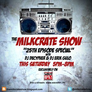 The Milkcrate Show 6-28-14 (25th Episode Special) 1st hour